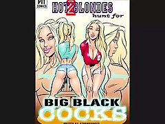 Attractive Blonds Hunt for extremely huge shaft